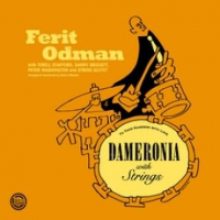 "Grammy nominated Ferit Odman 'Dameronia"" arranged and conducted by David O'Rourke"